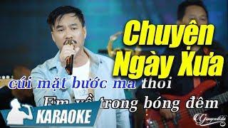 Chuyện Ngày Xưa Karaoke Quang Lập (Tone Nam) | Nhạc Vàng Bolero Karaoke