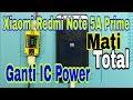 - Redmi Note 5A Prime Mati Total | Redmi Note 5A Can