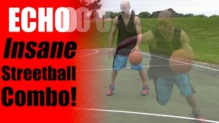 """""""Echo"""" Streetball Combo - How To: Streetball Crossovers & Ankle Breakers - Best Moves 
