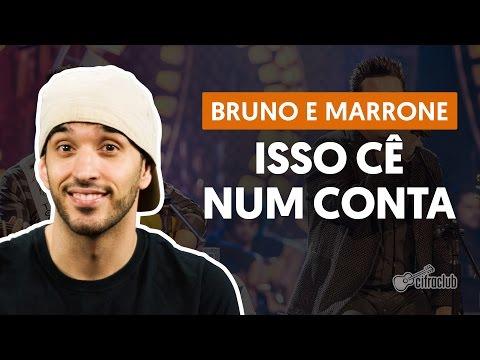 Isso Cê Num Conta - Bruno E Marrone (aula De Violão Simplificada)