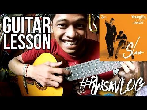 GUITAR LESSON // Young Lex feat Gamaliel - Slow (Tutorial) Chords