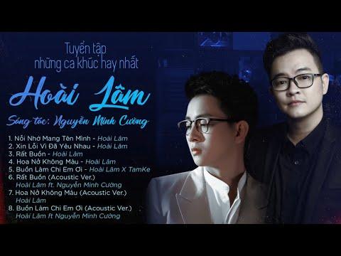 HOÀI LÂM - Tuyển tập những ca khúc hay nhất | St : Nguyễn Minh Cường