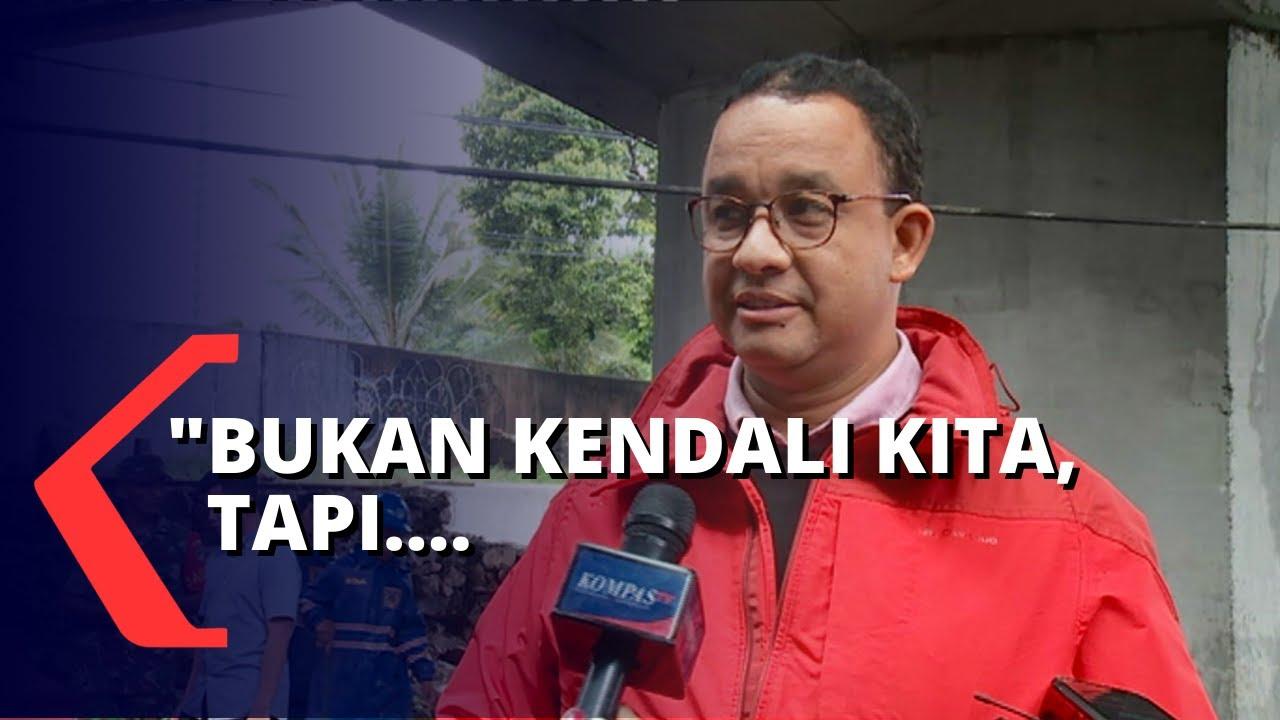 Jakarta Banjir, Anies Baswedan: Tidak Dalam Kendali Kita ...