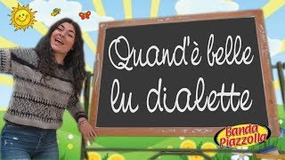 QUAND'E' BELLE LU DIALETTE - Banda Piazzolla