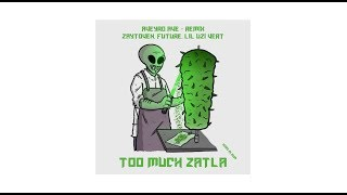 AVEYRO AVE - TOO MUCH ZATLA (Remix)