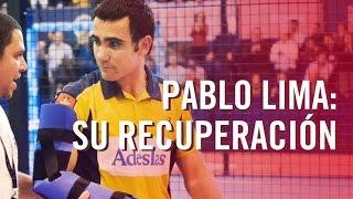 Entrevista exclusiva: Cómo se recupera Pablo Lima de su lesión