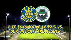 8. MAI - 20:15 UHR | 1. FC LOK LEIPZIG VS. DER UNSICHTBARE GEGNER