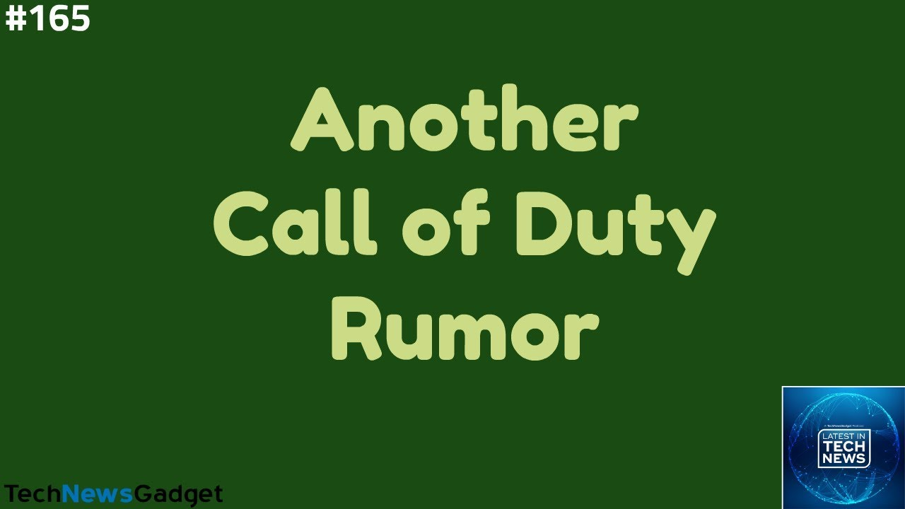 165 Another Call of Duty 2020 Rumor
