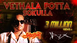 [DJ-X] Vethala Potta Sokkula Mix (2K19) - Amaran