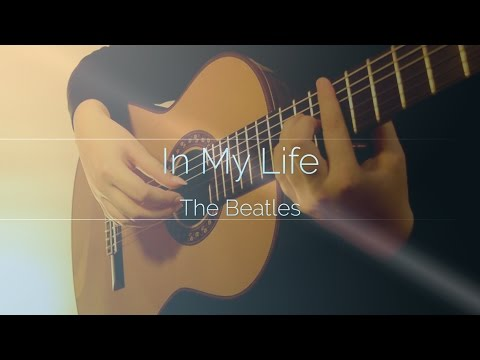 The Beatles | In My Life | Fingerstyle Classical Guitar | Jose Ramirez