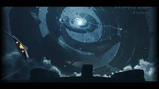 Position Music/Tom Player - Anomaly (Extended Version) Epic Suspenseful Dark Music Intense Dramatic