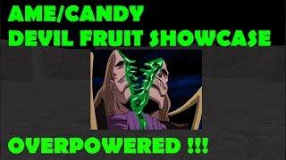 [OPL] ONE PIECE LEGENDARY |Ame/Candy Devil Fruit Showcase |ROBLOX ONE PIECE GAME| Bapeboi