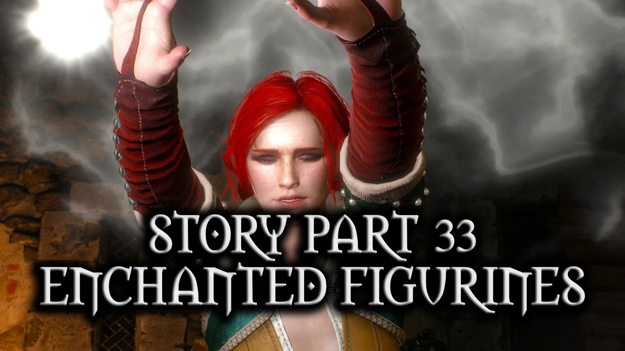 The Witcher 3 Wild Hunt Story Part 33 Decompressing Enchanted