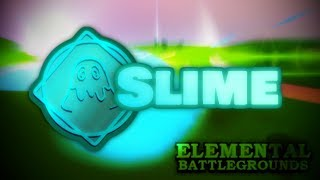 Slime Element Showcase and Combos | Roblox Elemental Battlegrounds