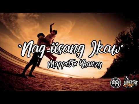 Nag-iisang ikaw (Lyrics Video) - Mappet ✘ Yhanzy (Parañaque Rebels)