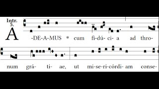 Adeamus, Introit for the Immaculate Heart of Mary