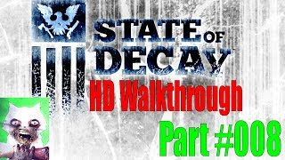 State Of Decay HD Walkthrough | Episode #008 | Jacob Ritter