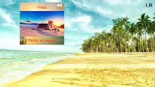 Viau - Party at sunset (Release from IMPULSIVITY RECORDS)