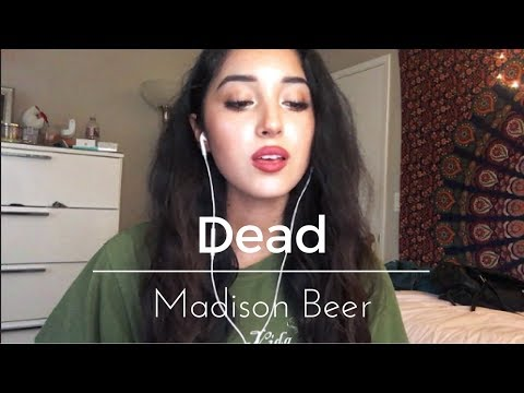 DEAD - Madison Beer (Cover)♡