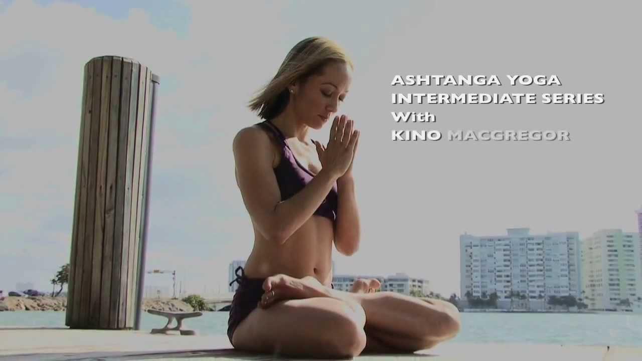 Ashtanga Yoga Intermediate Series Dvd Trailer With Kino Macgregor Youtube