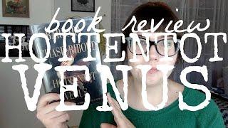 Book Review | Hottentot Venus