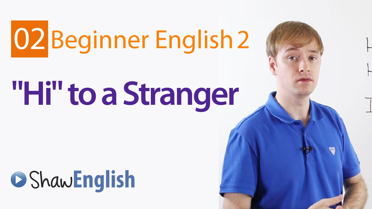 Greeting a stranger in english youtube greeting a stranger in english m4hsunfo