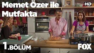 Memet Özer ile Mutfakta 1.Bölüm - Tülin Şahin