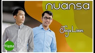 NUANSA - JAGA LISAN (Official Video Music)