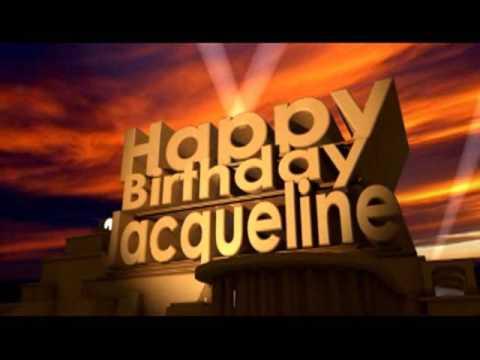 Happy Birthday Jacqueline YouTube