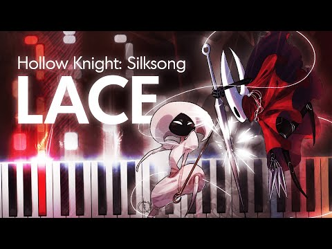 Hollow Knight: Silksong – Lace (Piano Cover)
