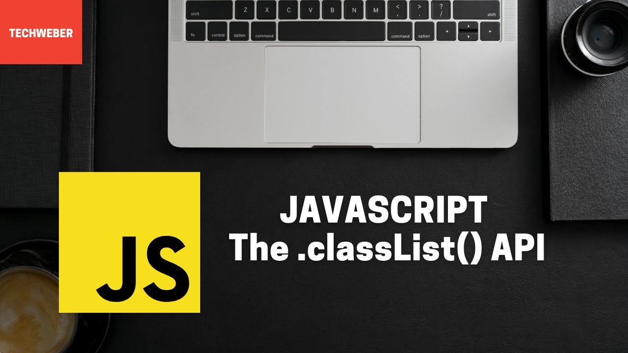 How to Use the ClassList() API in JavaScript