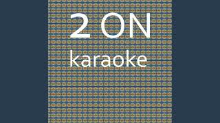 2 On: Karaoke Tribute to Tinashe (Karaoke Version)