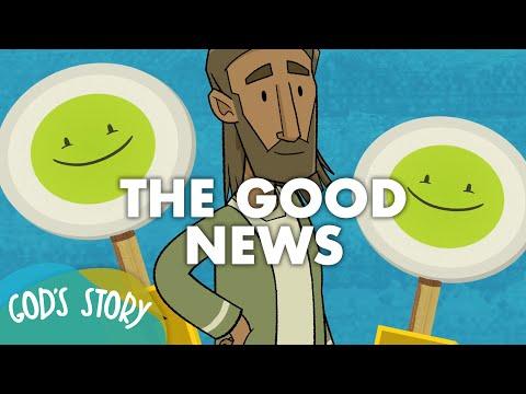 God's Story: The Good News