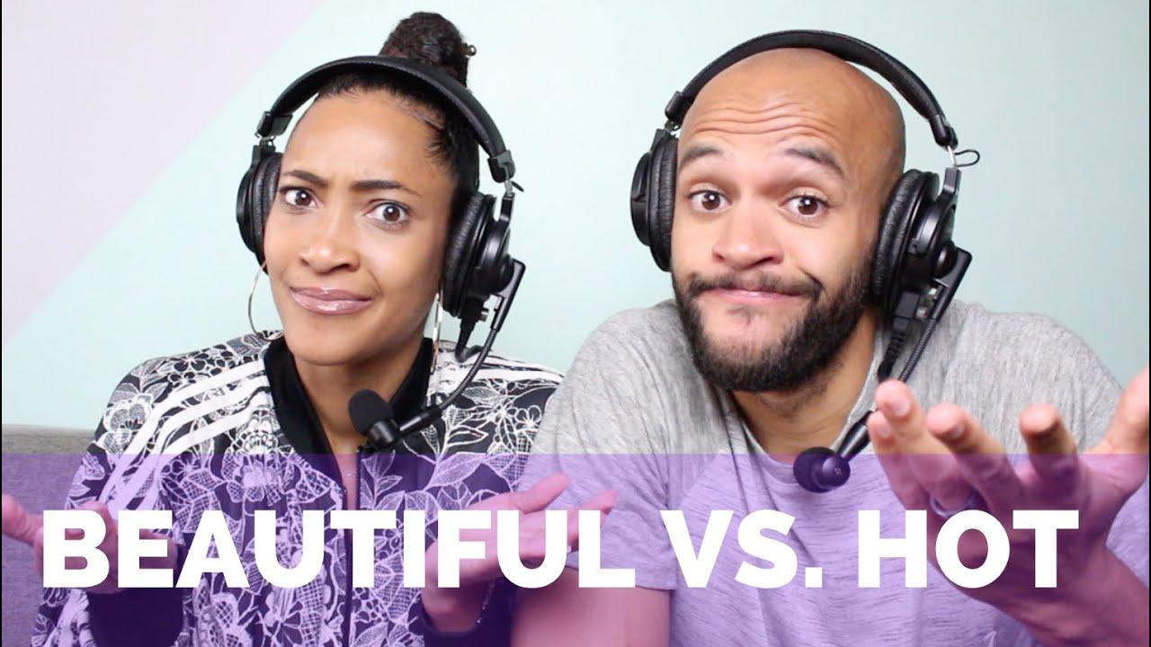Beautiful Vs. Hot - YouTube