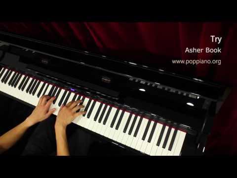 琴譜♫ Try - Asher Book (piano) 香港流行鋼琴協會 pianohk.com 即興彈奏