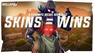 Skins = Wins | A Fortnite Meme Montage