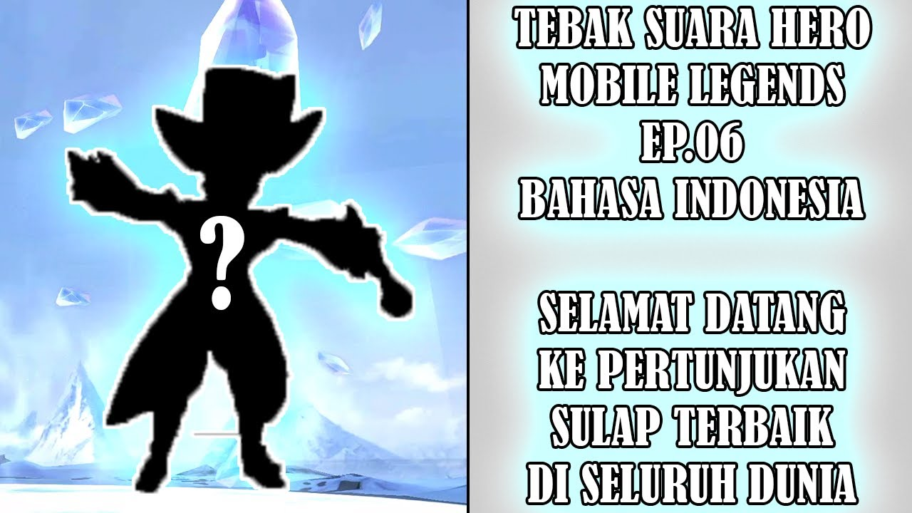 TEBAK SUARA HERO MOBILE LEGENDS EP.16 BAHASA INDONESIA