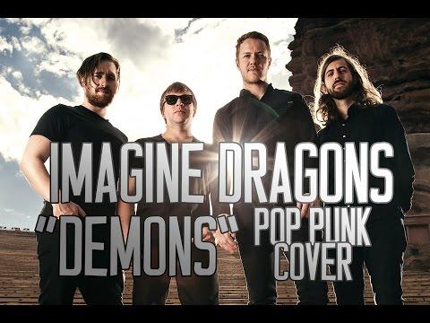 "Imagine Dragons - Demons (Punk Goes Pop Style) ""Pop Punk Cover"""