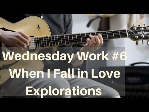 When I Fall in Love Explorations || Wednesday Work || Kemper Profiling Amp