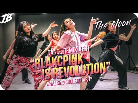 [Waacking Choreography] BLACKPINK Dance Remix - XERT / THE MOON