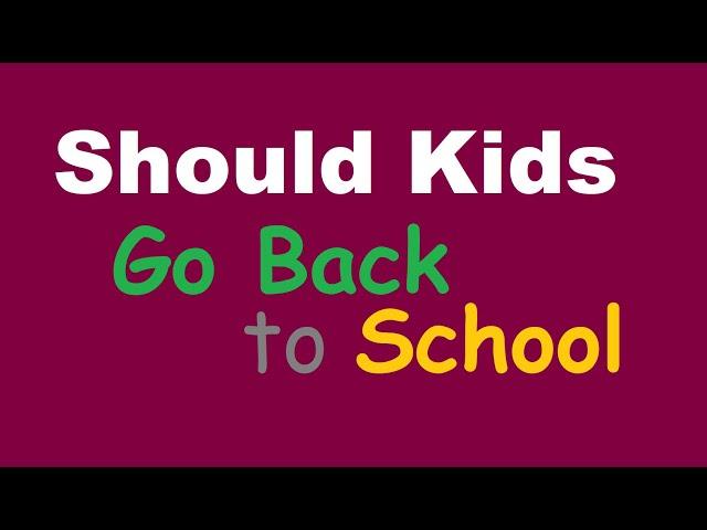 Coronavirus (COVID-19) Delta Variant: Should Kids Go Back To School