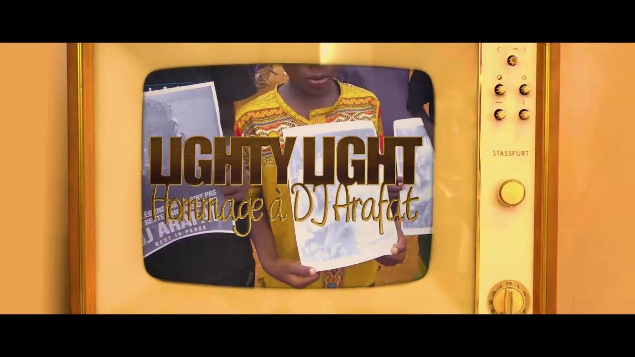 Download LIGHTY LIGHT hommage à DJ ARAFAT