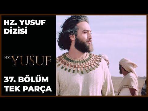 Hz. Yusuf Dizisi 37.Bölüm