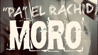 "MoRo - ""Pa"" El Rachid"