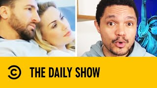 Trevor Noah Presents Love In Lockdown I The Daily Show With Trevor Noah