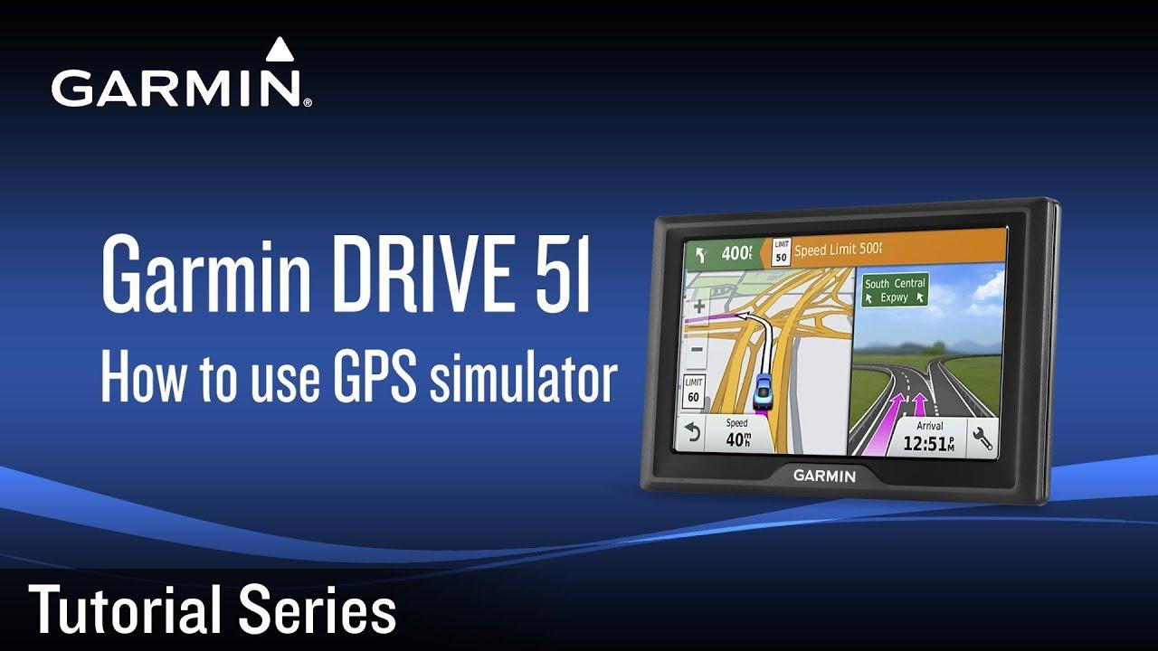 Tutorial - Garmin DRIVE 51: How to use GPS simulator