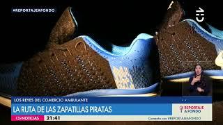 La ruta de las zapatillas piratas - CHV Noticias