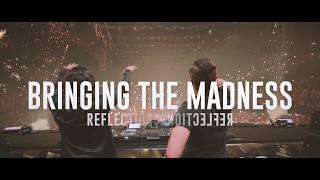 Dimitri Vegas & Like Mike - Bringing The Madness Reflections 2017 Trailer
