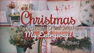 🎄 Christmas Clean And Decorate With Me 2018! II My Entryway!