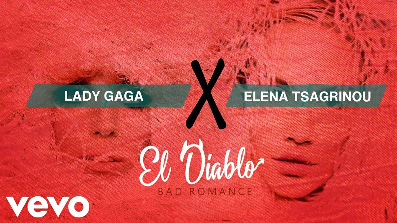 Lady Gaga, Elena Tsagrinou - EL DIABLO (Bad Romance) (Audio)